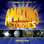 Amazing Stories Anthology Three