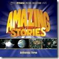 Amazing Stories Anthology Three